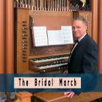 Bridal March (by Richard Wagner), JD Sebastian Wedding Organ Music